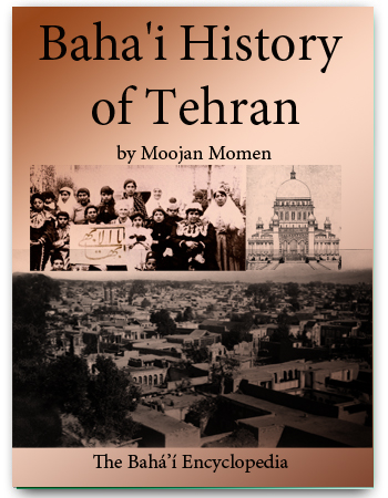 book baha'i history of tehran