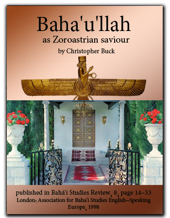 book baha'ullah as zoroaster
