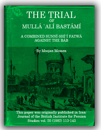 book the trial of mulla ali bastami