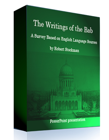 powerpoint the writings of the bab