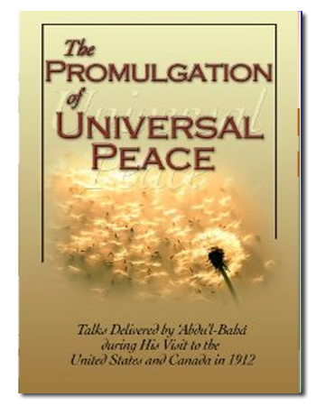 the promulgation of universal peace