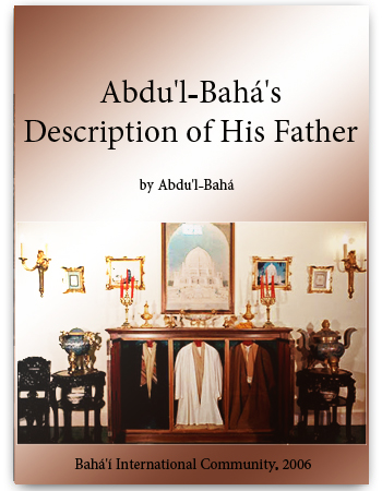 book abdul baha description of his father